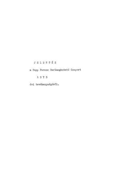 Jelentés a Papp Ferenc Barlangkutató Csoport 1979. évi tevékenységéről