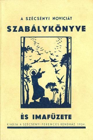 A szécsényi noviciát szabálykönyve és imafüzete
