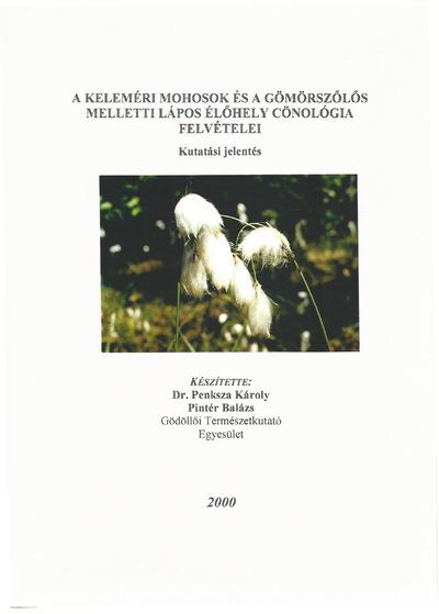 A Keleméri Mohosok és a Gömörszőlős melletti lápos élőhely cönológia felvételei