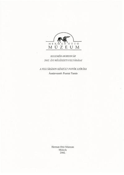 Kelemér-Mohosvár 2002. évi régészeti feltárásai