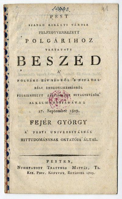 Fejér György beszéde Pest felfegyverkezett polgáraihoz, 1809