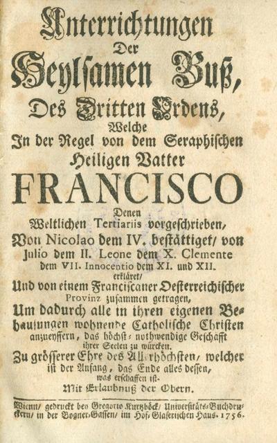 Unterrichtungen der heilsamen Buss des dritten Ordens, welche in der Regel von dem Seraphischen heiligen Vatter Francisco