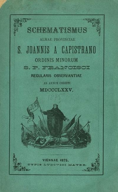 Schematismus Almae Provinciae S. Joannis a Capistrano Ordinis Minorum S.P. Francisci Regularis Observentiae