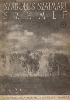 Szabolcs-Szatmári Szemle 1956 1 4