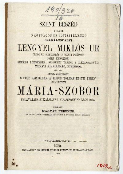 Magyar Ferenc szentbeszéde a Rókus-kórház előtti Mária-szobor felavatásakor, 1867