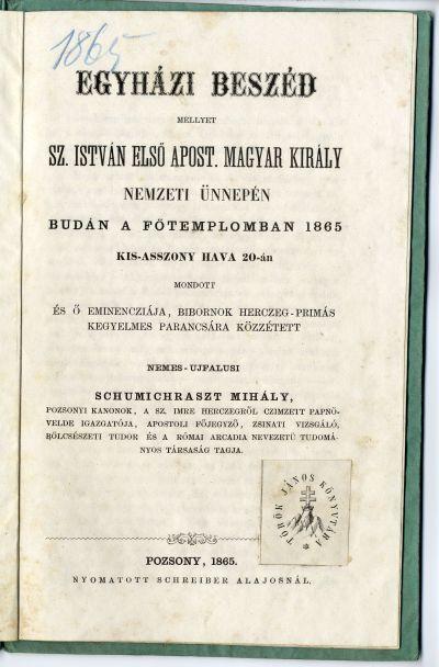 Schumichraszt Mihály beszéde Szt. István ünnepén, 1865