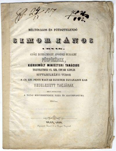 Vers Simor János győri püspöknek a tatai kegyesrendi gimnáziumtól, 1858