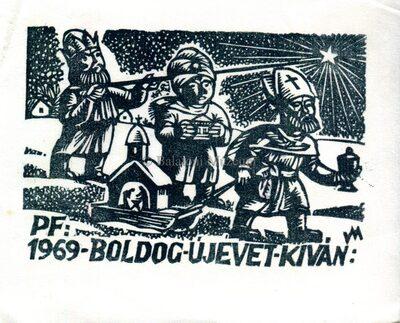 PF. 1969. Boldog Új Évet kíván