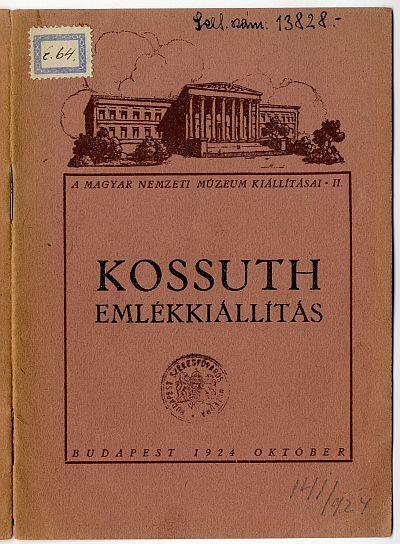 Kossuth emlékkiállítás a Magyar Nemzeti Múzeumban, 1924