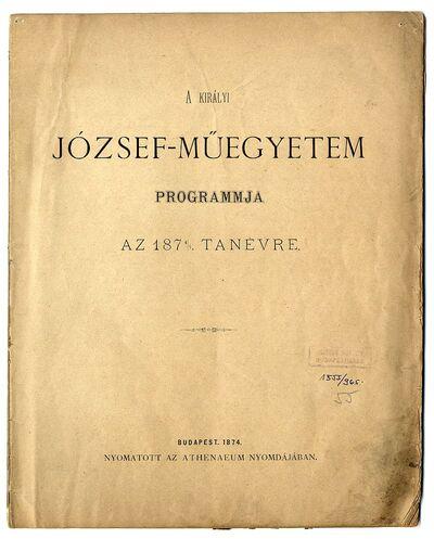 A József-Műegyetem programja az 1874/75-ös tanévre, 1874