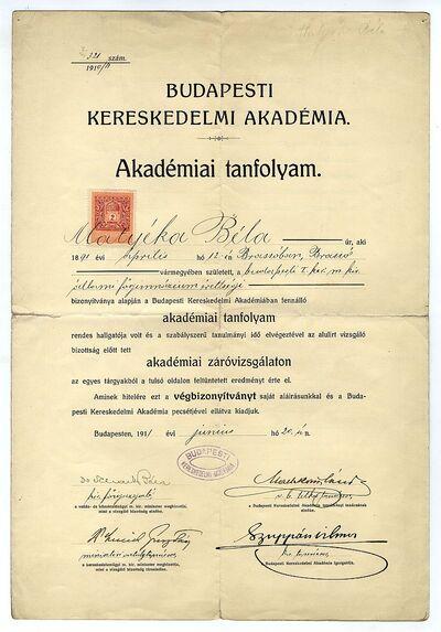 Matyéka Béla bizonyítványa a Budapesti Kereskedelmi Akadémia tanfolyamányak záróvizsgájáról, 1911