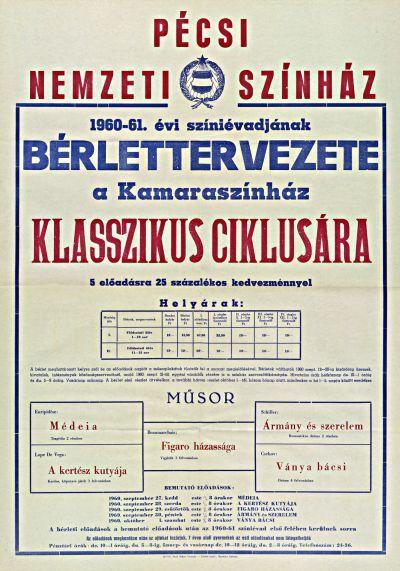 Pécsi Nemzeti Színház 1960-61. évi színiévadjának bérlettervezete a Kamaraszínház klasszikus ciklusára