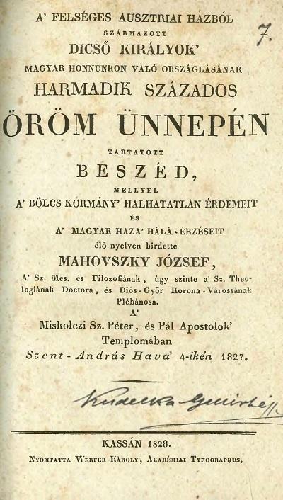 A felséges ausztriai házból származott dicső királyok magyar honnunkon való országlásának harmadik százados öröm ünnepén tartatott beszéd,