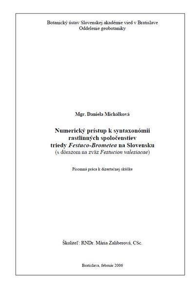 Numerický prístup k syntaxonómii rastlinných spoločenstiev triedy Festuco-Brometea na Slovensku (s dôrazom na zväz Festucion valesiacae)