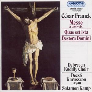 Cesar Franck - Messe A-dúr Mise