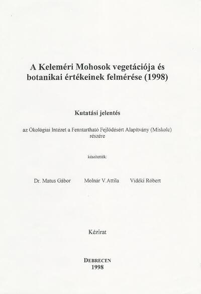 A Keleméri Mohosok vegetációja és botanikai értékeinek felmérése (1998)