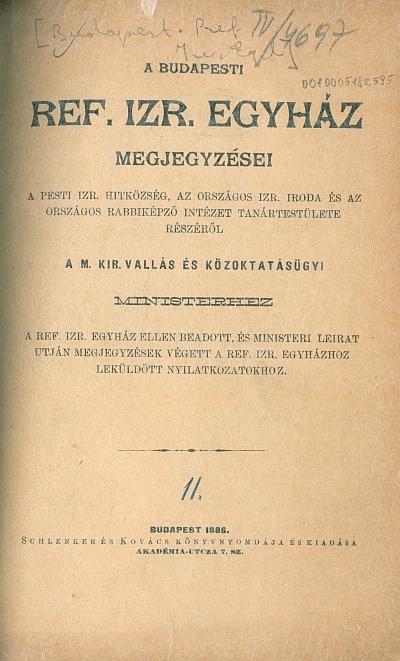 A budapesti Ref. izr. egyház megjegyzései ... aM. Kir. vallás és közoktatásügyi ministerhez