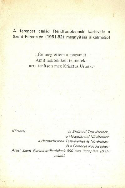 A ferences család Rendfőnökeinek körlevele a Szent-Ferenc-év (1981-82) megnyitása alkalmából