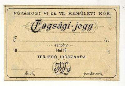 Tagsági jegy, Fővárosi VI. és VII. kerületi kör, 1800-as évek vége