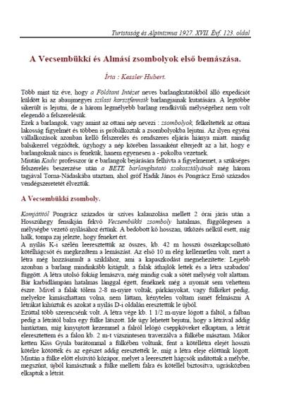 A Vecsembükki és Almási-zsombolyok első bemászása