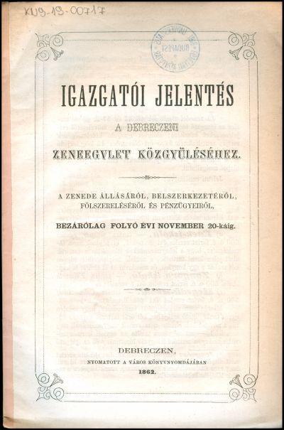 Igazgatói jelentés a Debreczeni Zeneegylet közgyüléséhez