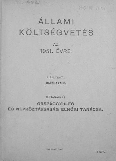 Állami költségvetés az 1951. évre I. füzet