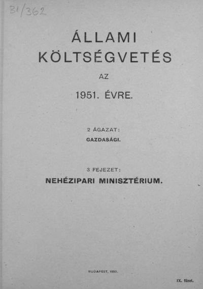 Állami költségvetés az 1951. évre IX. füzet