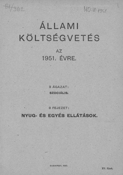 Állami költségvetés az 1951. évre XV. füzet