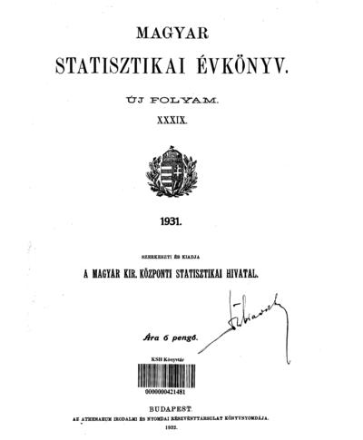 Magyar statisztikai évkönyv 1931. Ú. F. 39.
