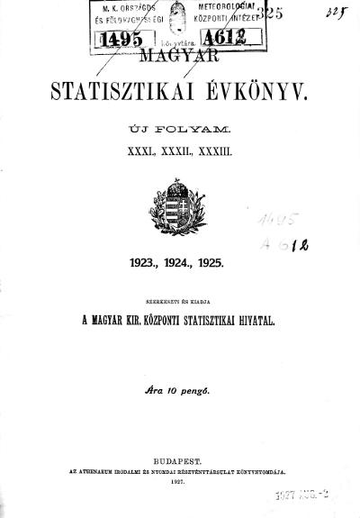 Magyar statisztikai évkönyv 1923., 1924., 1925. Ú. F. 31., 32., 33.