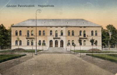 Nagyszálloda - képeslap, Palics,