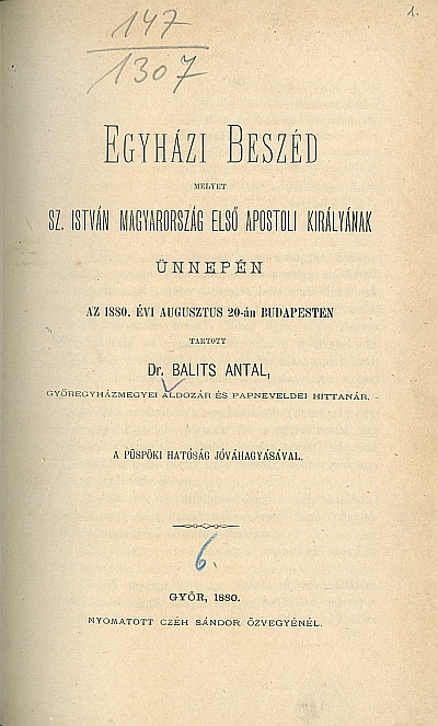 Egyházi beszéd melyet Sz. István ... ünnepén az 1880. évi augusztus 20-án Budapesten tartott Balits Antal