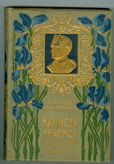Kazinczy Ferencz válogatott munkái