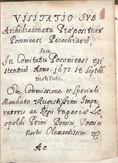 Visitatio sub archidiaconatu praepositurae Posoniensi parochiarum, seu in comitatu Posoniensi existentium anno 1673. 14. Septemb[ris] instituta (Ab 28)