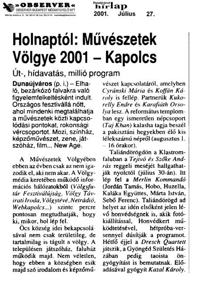 Holnaptól: Művészetek Völgye 2001 - Kapolcs