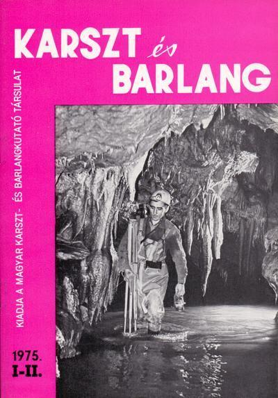 Karszt és barlang 1975. I-II.