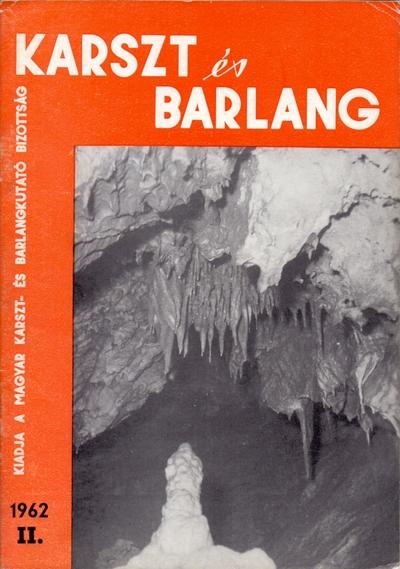 Karszt és barlang 1962. II.
