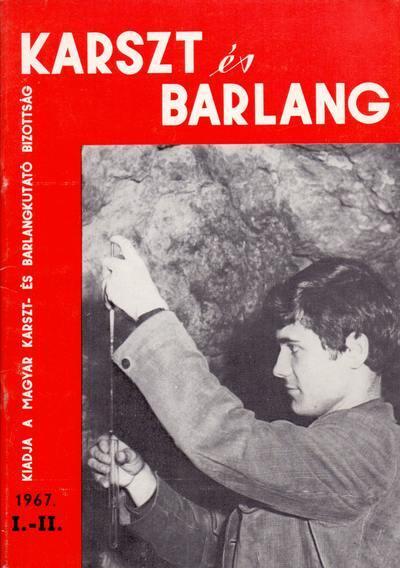 Karszt és barlang 1967. I-II.
