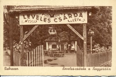 Debrecen Levelescsárda a Nagyerdőn
