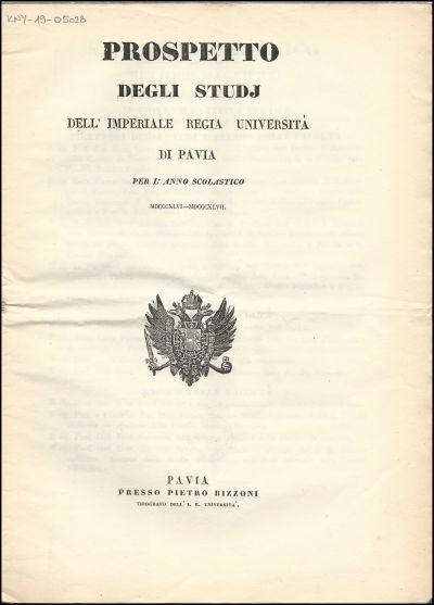 Prospetto degli studj [!] dell' imperiale regia università di Pavia per l' anno scolastico MDCCCXLVI-MDCCCXLVII