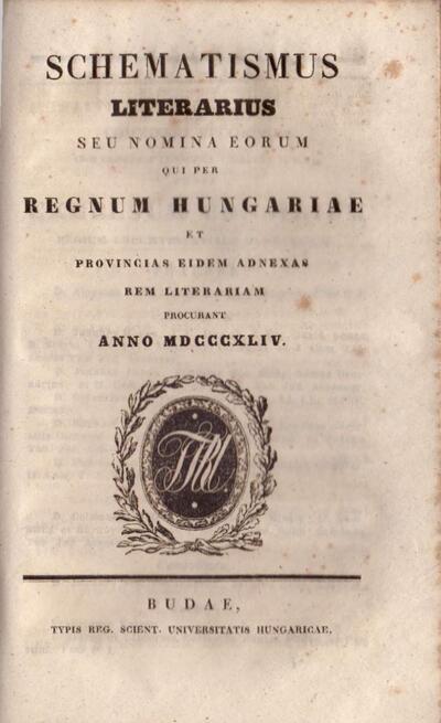 Schematismus Litterarius seu nomina eorum qui per Regnum Hungariae