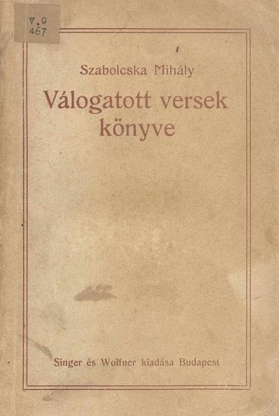 Szabolcska Mihály válogatott versek könyve