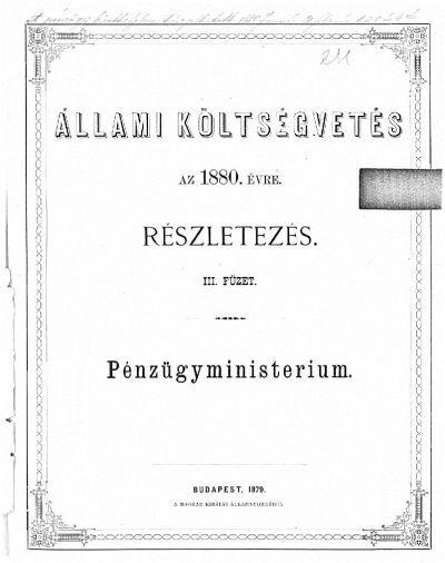 Költségvetés a Magyar Korona országai részére az 1880. évre III.