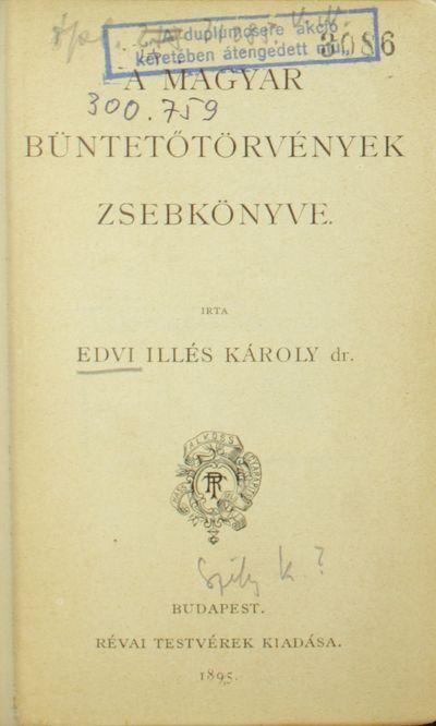 A magyar büntetőtörvények zsebkönyve