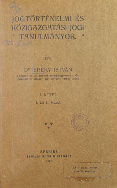 Jogtörténelmi és közigazgatási jogi tanulmányok