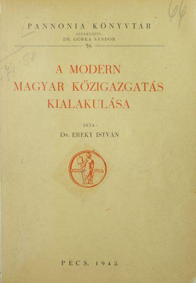 A modern magyar közigazgatás kialakulása