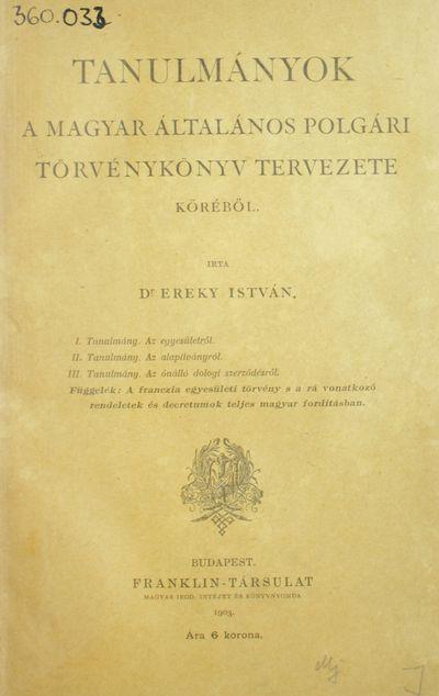 Tanulmányok a magyar általános polgári törvénykönyv tervezete köréből