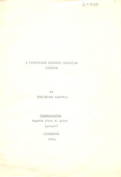 A Szentendre Ferences Gimnázium Évkönyve az 1982-83-as tanévről
