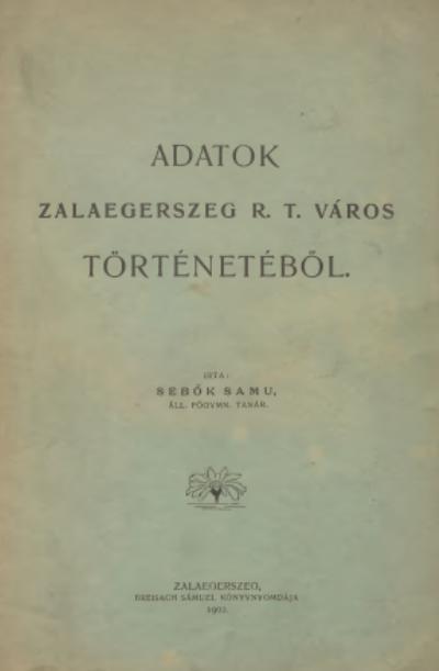 Adatok Zalaegerszeg R.T. város történetéből