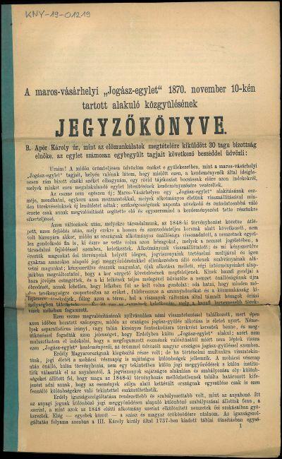 A maros-vásárhelyi Jogász-egylet 1870. november 10-kén tartott alakuló közgyülésének jegyzőkönyve